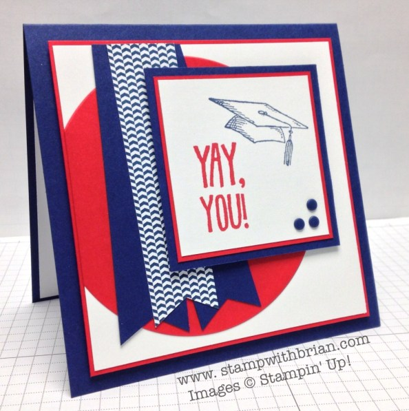 Pomp and Circumstance, Stampin' Up!, Brian King, FMS133, Graduation Card