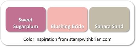 Sweet Sugarplum, Blushing Bride, Sahara Sand