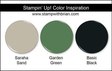 Stampin' Up! Color Inspiration: Sahara Sand, Garden Green, Basic Black