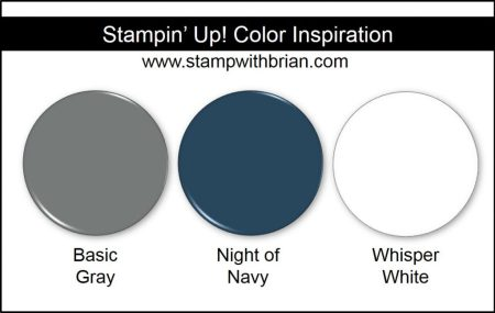 Stampin' Up! Color Inspiration: Basic Gray, Night of Navy, Whisper White