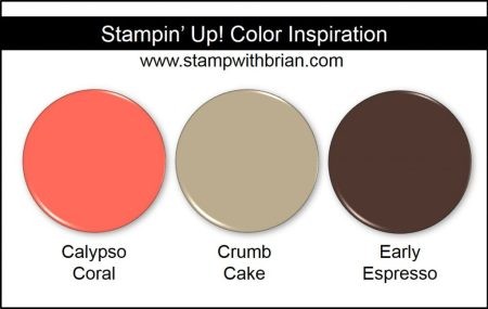 Stampin' Up! Color Inspiration: Calypso Coral, Crumb Cake, Early Espresso