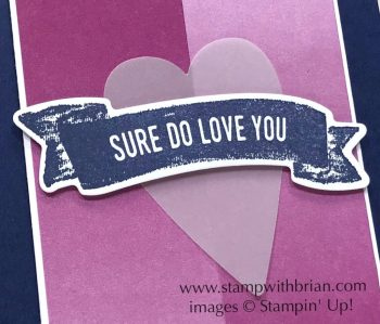 Sure Do Love You, Stampin' Up!, Brian King, FMS323, Valentine's Day card