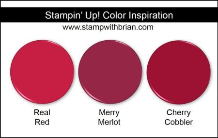 Merry Merlot Comparison, Stampin' Up! New Color: Real Red, Cherry Cobbler