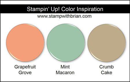 Stampin' Up! Color Inspiration: Grapefruit Grove, Mint Macaron, Crumb Cake