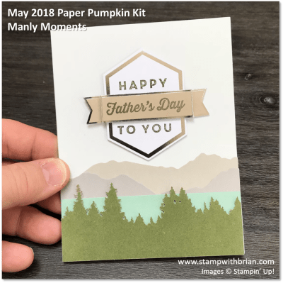 May 2018 Paper Pumpkin Kit, Manly Moments, Stampin' Up!, Brian King, Father's Day card