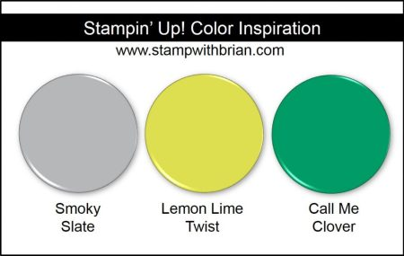 Stampin' Up! Color Inspiration: Smoky Slate, Lemon Lime Twist, Call Me Clover