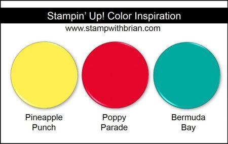 Stampin' Up! Color Inspiratin: Pineapple Punch, Poppy Parade, Bermuda Bay