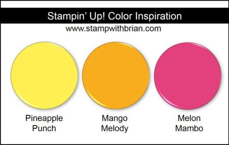 Stampin' Up! Color Inspiration: Pineapple Punch, Mango Melody, Melon Mambo