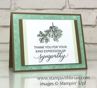 Kindness & Compassion, Lovely as a Tree, Stampin' Up!, Brian King, sympathy card