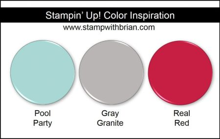 Stampin' Up! Color Inspiration: Pool Party, Gray Granite, Real Red