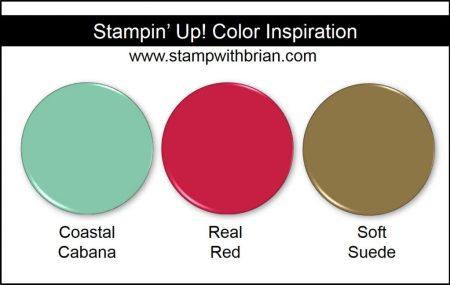 Stampin' Up! Color Inspiration: Coastal Cabana, Real Red, Soft Suede