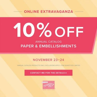 Stampin' Up!'s Online Extravaganza - Paper & Embellishments - November 23-24, 2018