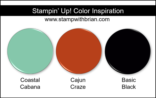 Stampin' Up! Color Inspiration - Coastal Cabana, Cajun Craze, Basic Black