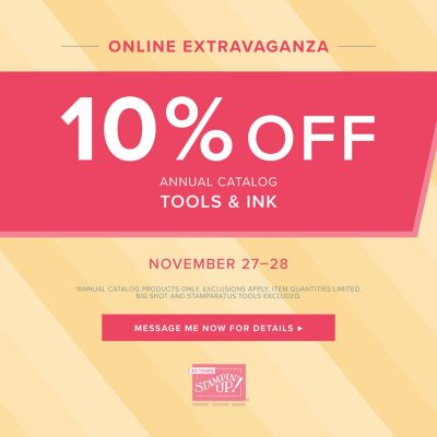 Stampin' Up!'s Online Extravaganza - Tools & Inks - November 27-28, 2018