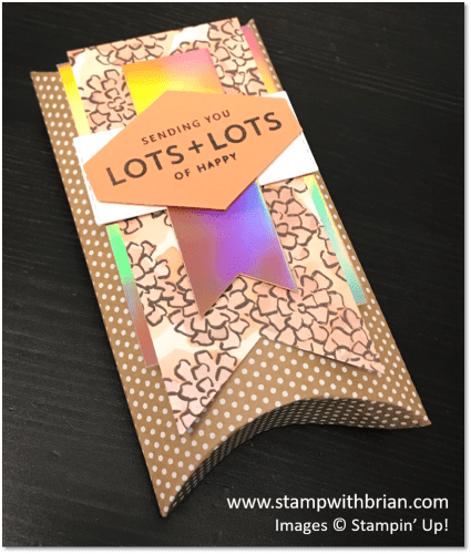 Share What You Love Pillow Box, Lots of Happy, Stampin' Up!, Brian King