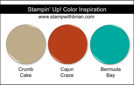 Stampin' Up! Color Inspiration - Crumb Cake, Cajun Craze, Bermuda Bay