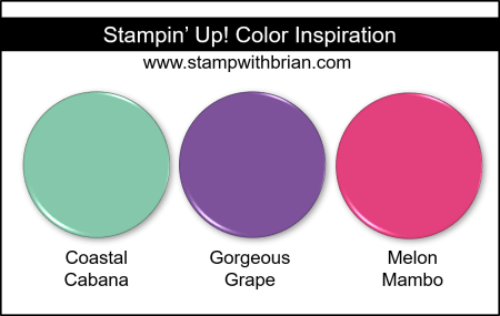 Stampin' Up! Color Inspiration - Coastal Cabana, Gorgeous Grape, Melon Mambo