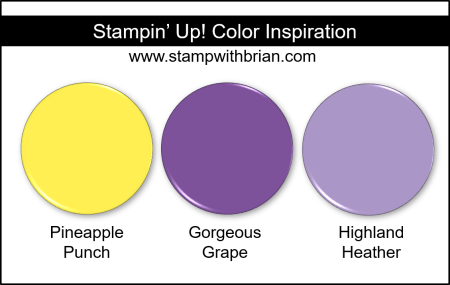Stampin' Up! Color Inspiration - Pineapple Punch, Gorgeous Grape, Highland Heather