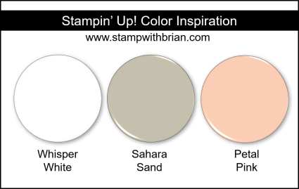 Stampin' Up! Color Inspiration - Whisper White, Sahara Sand, Petal Pink