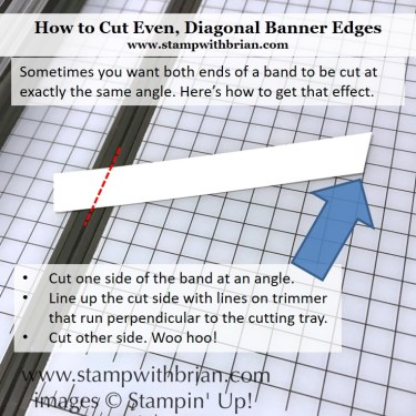 Tips for cutting even banner diagonals, Stampin' Up!, Brian King