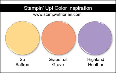 Stampin' Up! Color Inspiration - So Saffron, Grapefruit Grove, Highland Heather