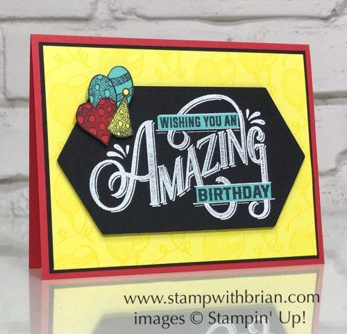 Everything Amazing, Stampin' Up!, Brian King