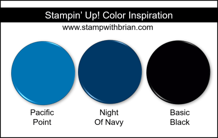 Stampin' Up! Color Inspiration - Pacific Point, Night of Navy, Basic Black