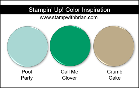 Stampin' Up! Color Inspiration - Pool Party, Call Me Clover, Crumb Cake