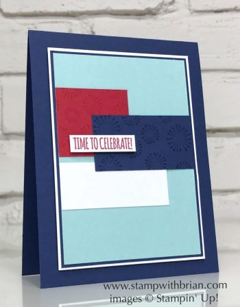 Birthday Backgrounds, Itty Bitty Birthdays, Stampin' Up!, Brian King, Patriotic card, July4