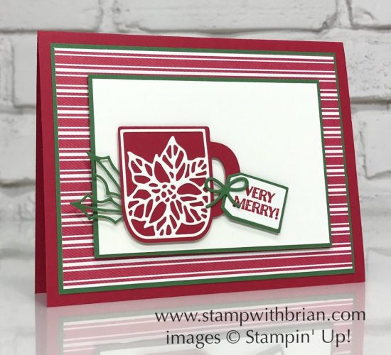 Cup of Cheer Dies, Itty Bitty Christmas, Stampin' Up!, Brian King, Christmas card