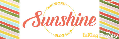 InKing Royalty Blog Hop - Sunshine