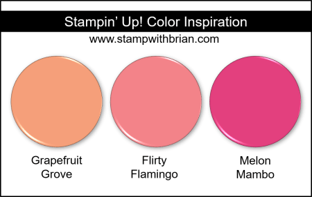 Stampin' Up! Color Inspiration - Grapefruit Grove, Flirty Flamingo, Melon Mambo