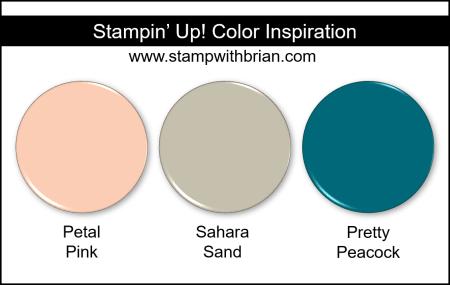 Stampin' Up! Color Inspiration - Petal Pink, Sahara Sand, Pretty Peacock