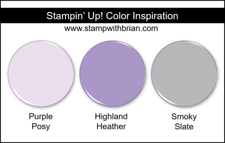Stampin' Up! Color Inspiration - Purple Posy, Highland Heather, Smoky Slate