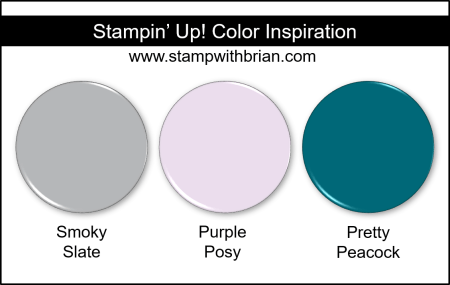 Stampin' Up! Color Inspiration - Smoky Slate, Purple Posy, Pretty Peacock