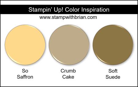 Stampin' Up! Color Inspiration - So Saffron, Crumb Cake, Soft Suede