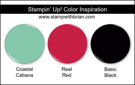 Stampin' Up! Color Inspiration - Coastal Cabana, Real Red, Basic Black