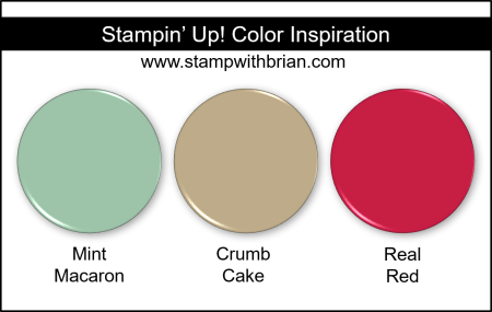 Stampin' Up! Color Inspiration - Mint Macaron, Crumb Cake, Real Red