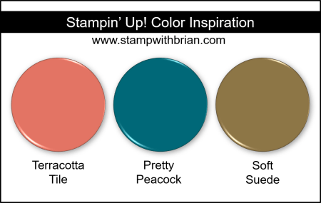 Stampin' Up! Color Inspiration - Terracotta Tile, Pretty Peacock, Soft Suede