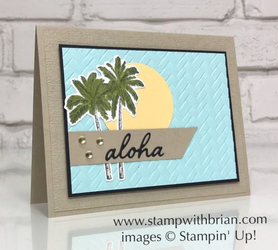 Timeless Tropical, Stampin' Up!, Brian King