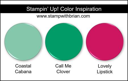 Stampin' Up! Color Inspiration - Coastal Cabana, Call Me Clover, Lovely Lipstick