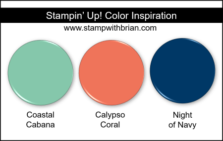 Stampin' Up! Color Inspiration - Coastal Cabana, Calypso Coral, Night of Navy