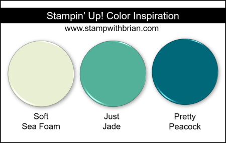 Stampin' Up! Color Inspiration - Soft Sea Foam, Just Jade, Pretty Peacock