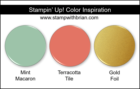 Stampin' Up! Color Inspiration - MInt Macaron, Terracotta Tile, Gold Foil