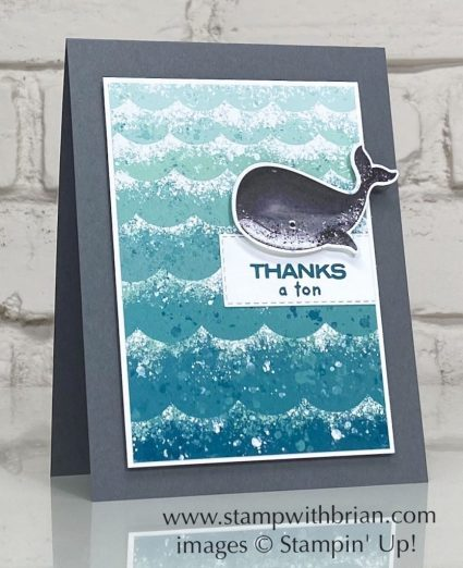 Whale Done Bundle, Stampin Up!, Brian King, thank you card