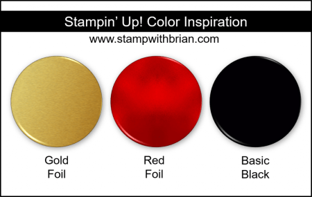 Stampin' Up! Color Inspiration - Gold Foil, Red Foil, Basic Black
