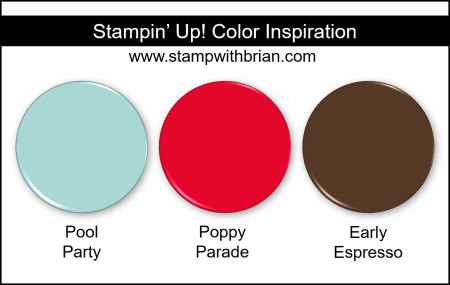 Stampin' Up! Color Inspiration - Pool Party, Poppy Parade, Early Espresso