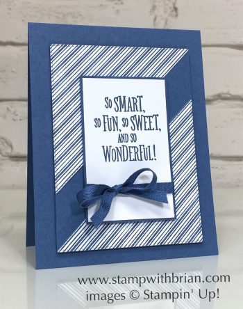 The Right Triangle, A Grand Kid, Stampin Up!, Brian King