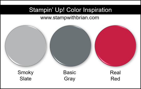Stampin Up! Color Inspiration - Smoky Slate, Basic Gray, Real Red