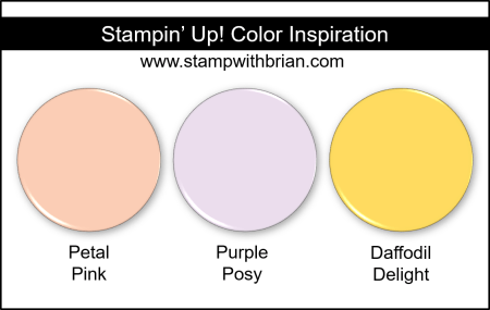 Stampin' Up! Color Inspiration - Petal Pink, Purple Posy, Daffodil Delight